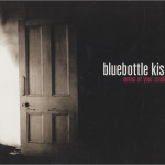 Bluebottle-Kiss-Ounce-Of-Your-Cru-484738